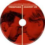 Tresspass Against Us (2016) R0 CUSTOM Label