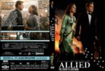Allied (2016) R0 CUSTOM Cover & Label