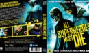 All Superheroes Must Die (2011) R2 Blu-Ray Dutch Cover