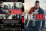 The Take (2016) R1 Custom Cover & Label