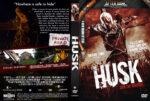 Husk – Join the Harvest (2011) R1 Custom DVD Cover