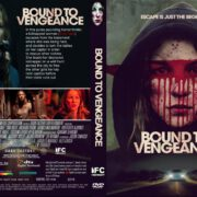 Bound To Vengeance (2015) R1 CUSTOM Cover & Label