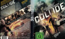 Collide (2016) R2 German Custom Cover & Label
