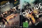Collide (2016) R2 German Custom Cover & Label