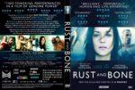 Rust And Bone (2012) R2 CUSTOM Cover & Label