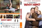 Why Him? (2016) R0 CUSTOM Cover & Label