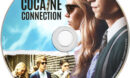 The Cocaine Connection (2015) R4 Label
