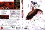 Larva – Sie fressen dich auf von innen (2005) R2 German Cover & Label