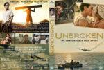 Unbroken (2014) R1 Custom Cover & Label