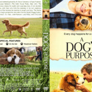 A Dog's Purpose (2017) R1 Custom V2 Cover & Label