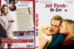 Just Friends – No Sex (2005) R2 German Custom Cover & Label
