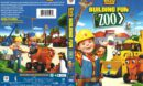 Bob the Builder Building Fun at the Zoo (2017) R1 Cover