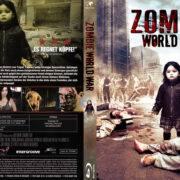 Zombie World War (2012) R2 German Custom Blu-Ray Cover & Label