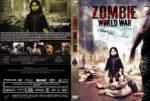 Zombie World War (2012) R2 German Custom Cover & Label