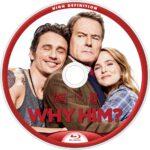 Why Him (2017) R1 Custom Blu-Ray Labels