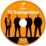 T2: Trainspotting (2017) R1 Custom Blu-Ray Label