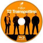 T2: Trainspotting (2017) R1 Custom Blu-Ray Label