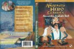 Animated Hero Classics Alexander Graham Bell (2005) R1 DVD Cover