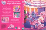 My Little Pony: StarSong and the Magic Dance Shoes (2008) R1 DVD Cover