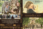 The Zookeeper's Wife (2017) R1 Custom Cover & Label