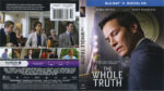 The Whole Truth (2016) R1 Blu-Ray Cover & Labels