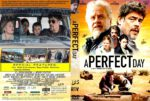 A Perfect Day (2015) R2 CUSTOM Cover & Label