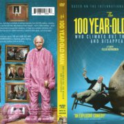 The 100 Year-Old Man Who Climbed Out the Window and Disappeared (2015) R1 DVD Cover