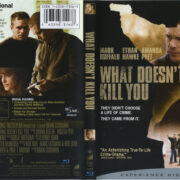 What Doesn't Kill You (2009) R1 Blu-Ray Cover & Label