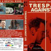 Trespass Against Us (2016) R2 CUSTOM DVD Cover & Label