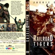 Railroad Tigers (2017) R1 CUSTOM DVD Cover & Label