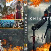 KNIGHTFALL (2017) R0 Custom DVD Covers