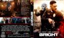 Bright (2017) R1 CUSTOM DVD Cover & Label