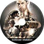 kickboxer retaliation (2017) R0 CUSTOM label