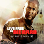 Live Free or Die Hard (2007) R1 Custom DVD Label