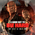 A Good Day to Die Hard (2013) R1 Custom DVD Label