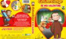 Curious George Be My Valentine (2018) R1 DVD Cover