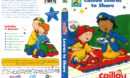 Caillou Learns to Share (2010) R1 DVD Cover