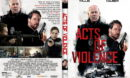 Acts Of Violence (2018) R1 CUSTOM DVD Cover & Label