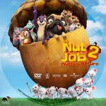 The Nut Job 2 (2017) R1 Custom DVD Label