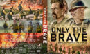 Only the Brave (2017) R1 Custom DVD Cover