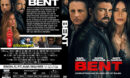 Bent (2018) R1 Custom DVD Cover