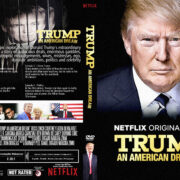 Trump: An American Dream (2017) R1 Custom DVD Cover