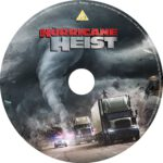 The hurricane Heist (2018) R0 CUSTOM DVD Label