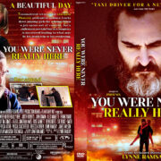 You Were Never Really Here (2017) R1 Custom DVD Cover
