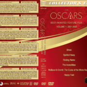 The Oscars: Best Animated Feature Film - Volume 1 (2001-2006) R1 Custom Labels & DVD Cover