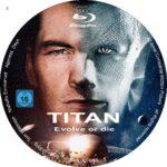 Titan – evolve or die (2018) R2 German Custom Blu-Ray Label