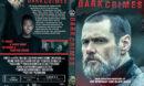 Dark Crimes (2016) R1 Custom DVD Cover