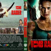 Tomb Raider (2018) R1 CUSTOM DVD Cover & Label