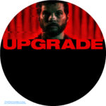 Upgrade (2018) R0 Custom DVD Label