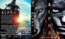Alpha (2018) R1 CUSTOM DVD Cover & Label